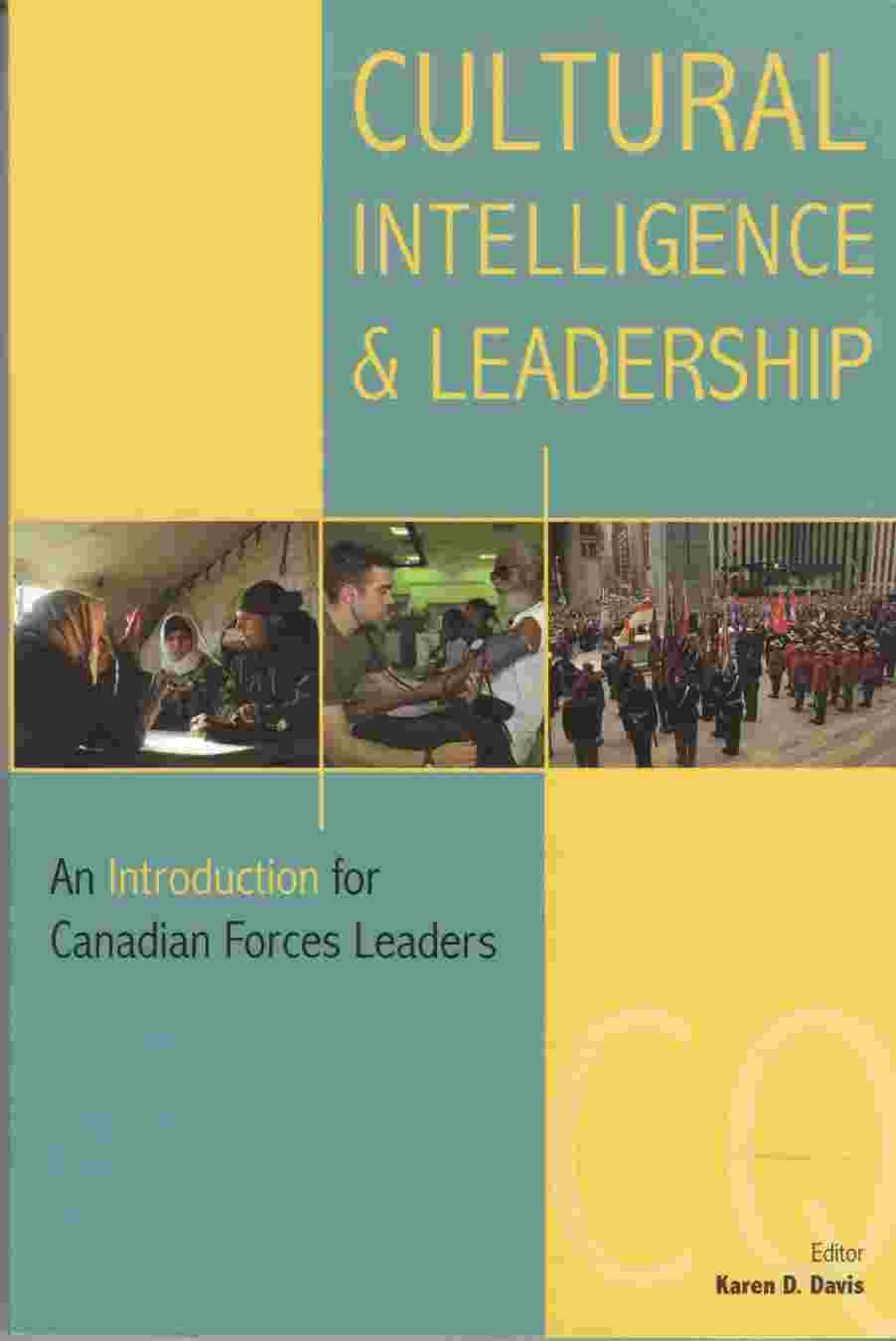 Image for Cultural Intelligence and Leadership:  An Introduction for Canadian Forces Leaders