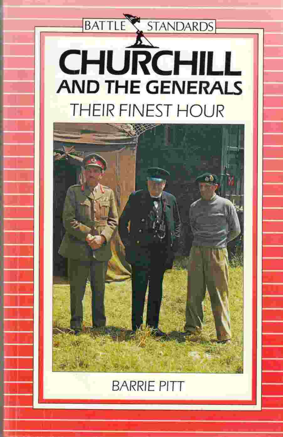 Image for Churchill and the Generals Their Finest Hour
