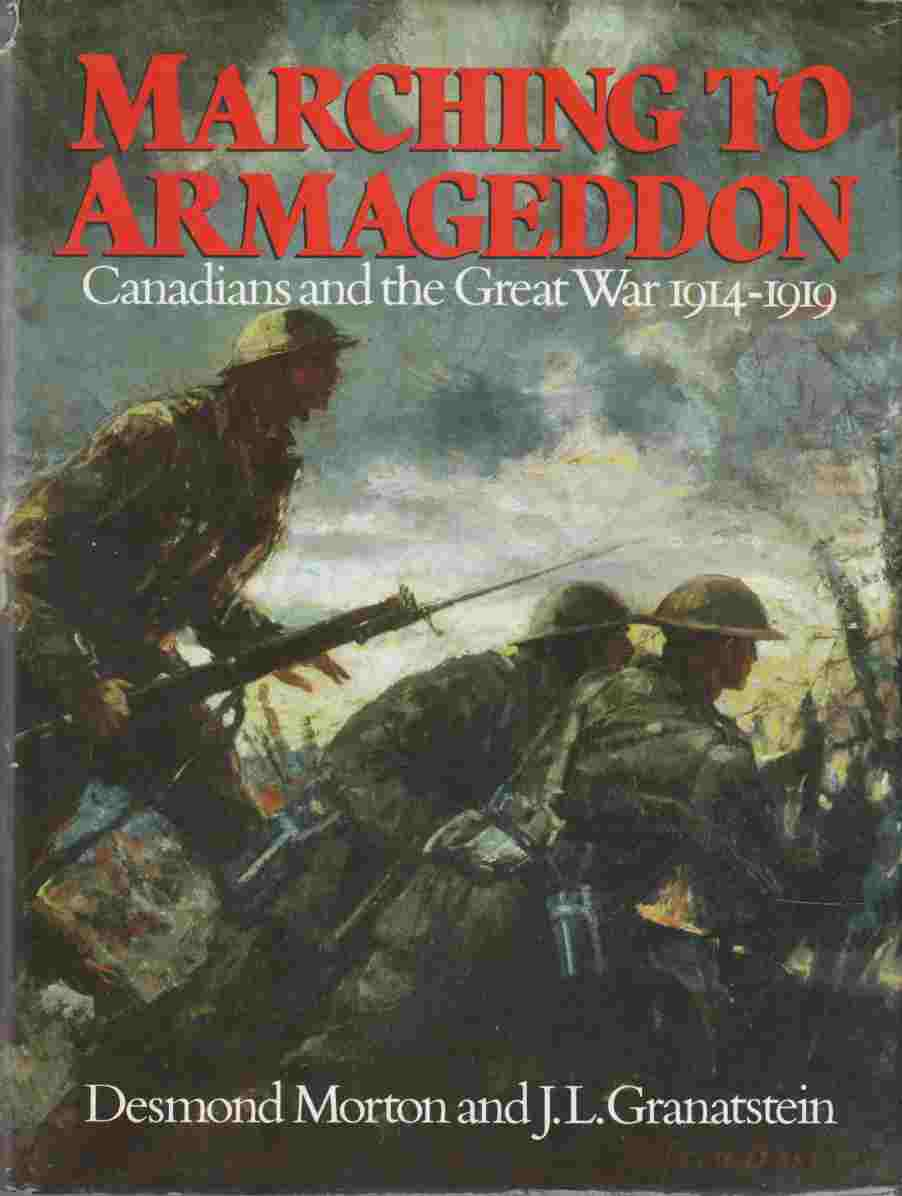 Image for Marching to Armageddon  Canadians and the Great War 1914-1919