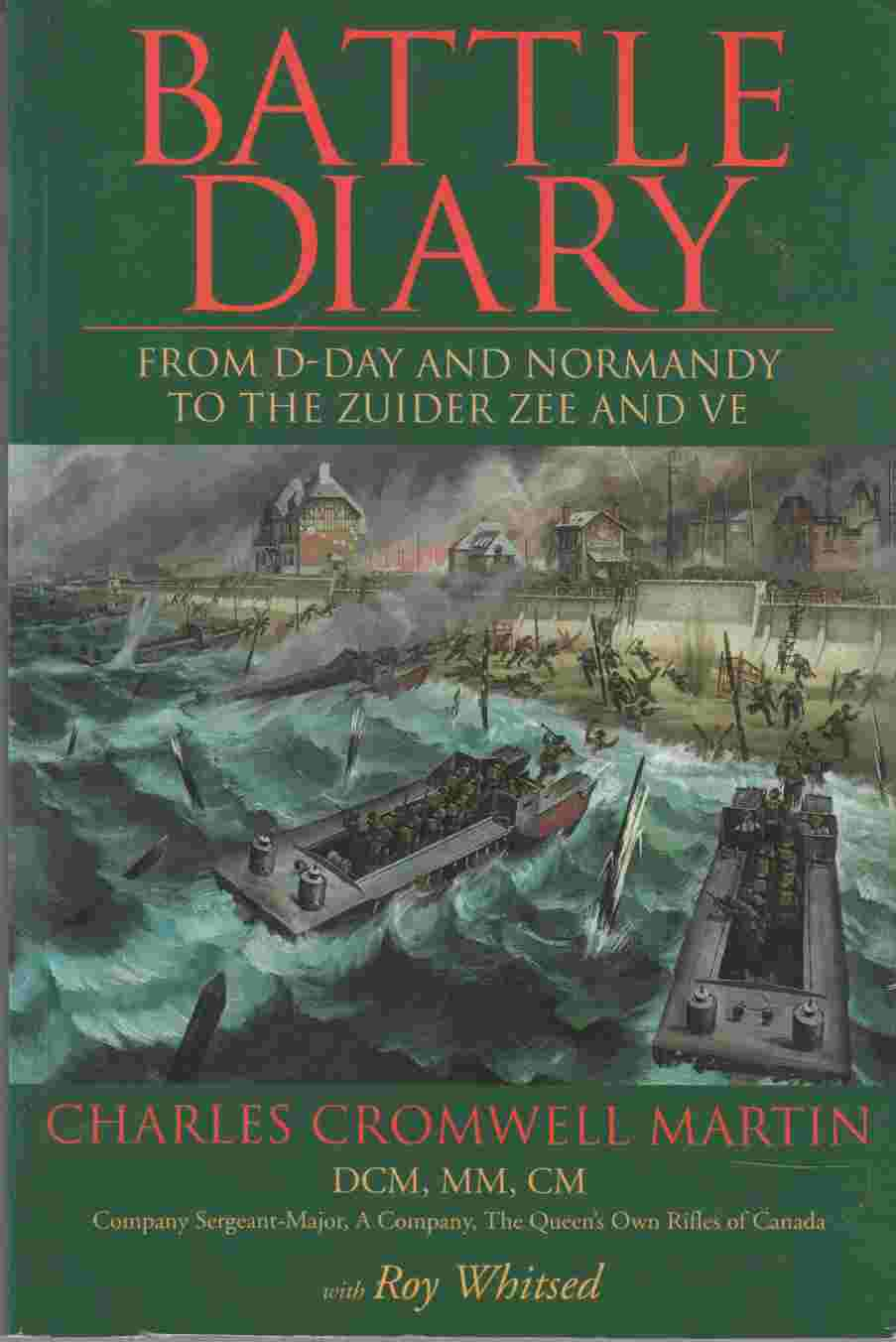 Image for Battle Diary From D-Day and Normandy to the Zuider Zee and VE
