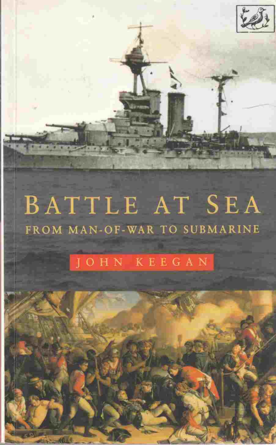 Image for Battle At Sea From Man-Of-War to Submarine