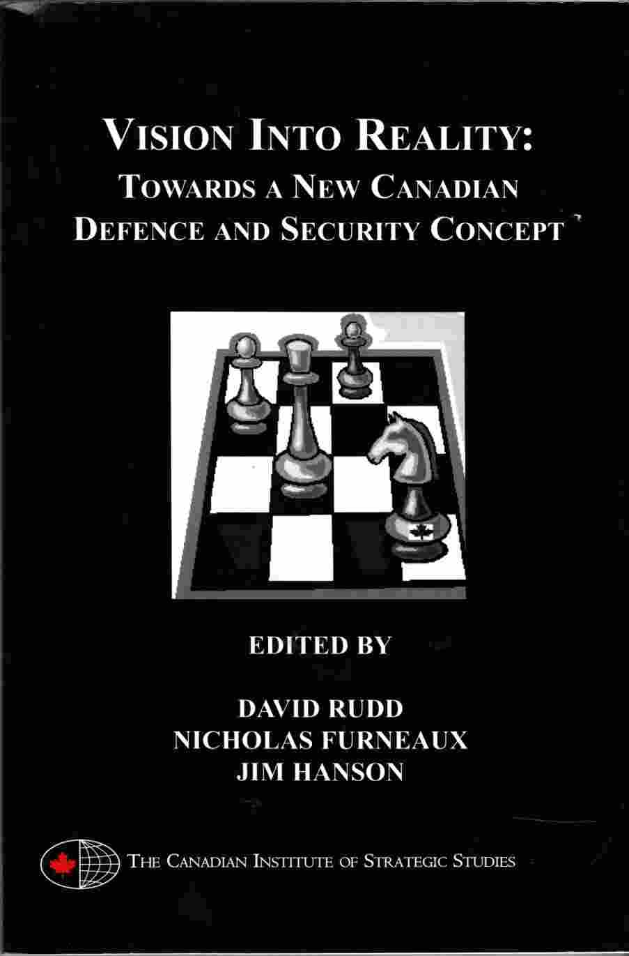 Image for Vision Into Reality:  Towards a New Canadian Defence and Security Concept