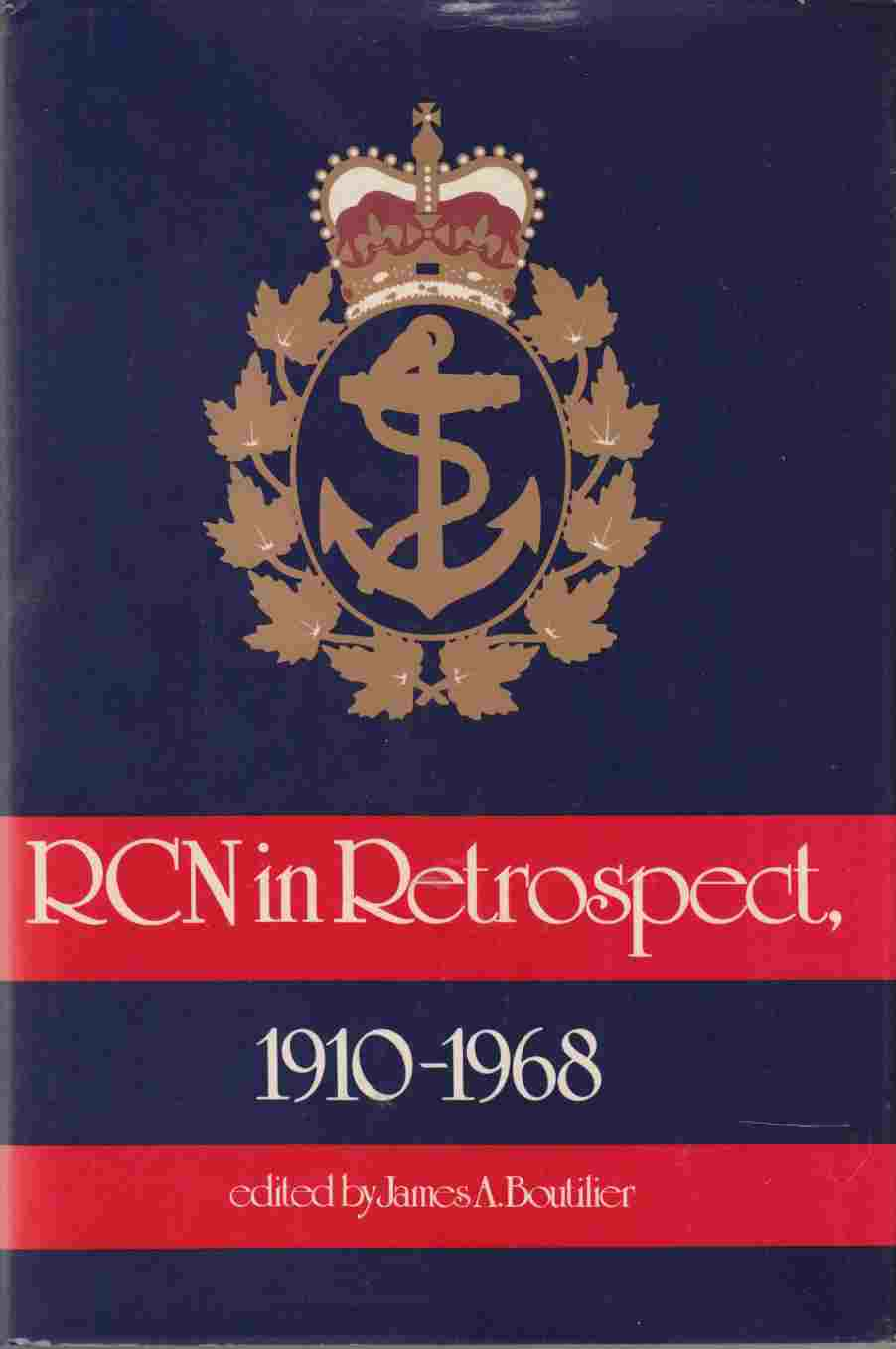 Image for The RCN in Retrospect, 1910-1968