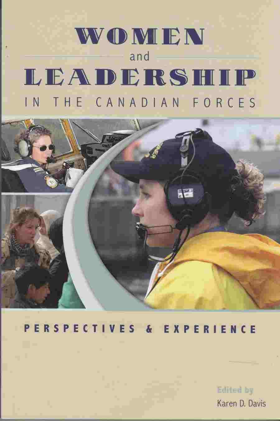 Image for Women and Leadership in the Canadian Forces Perspectives and Experience