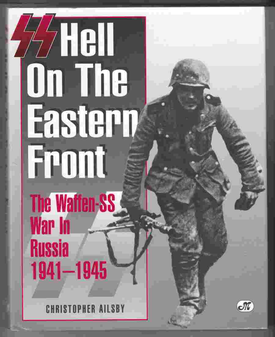 Image for Hell on the Eastern Front The Waffen-SS War in Russia 1941 - 1945