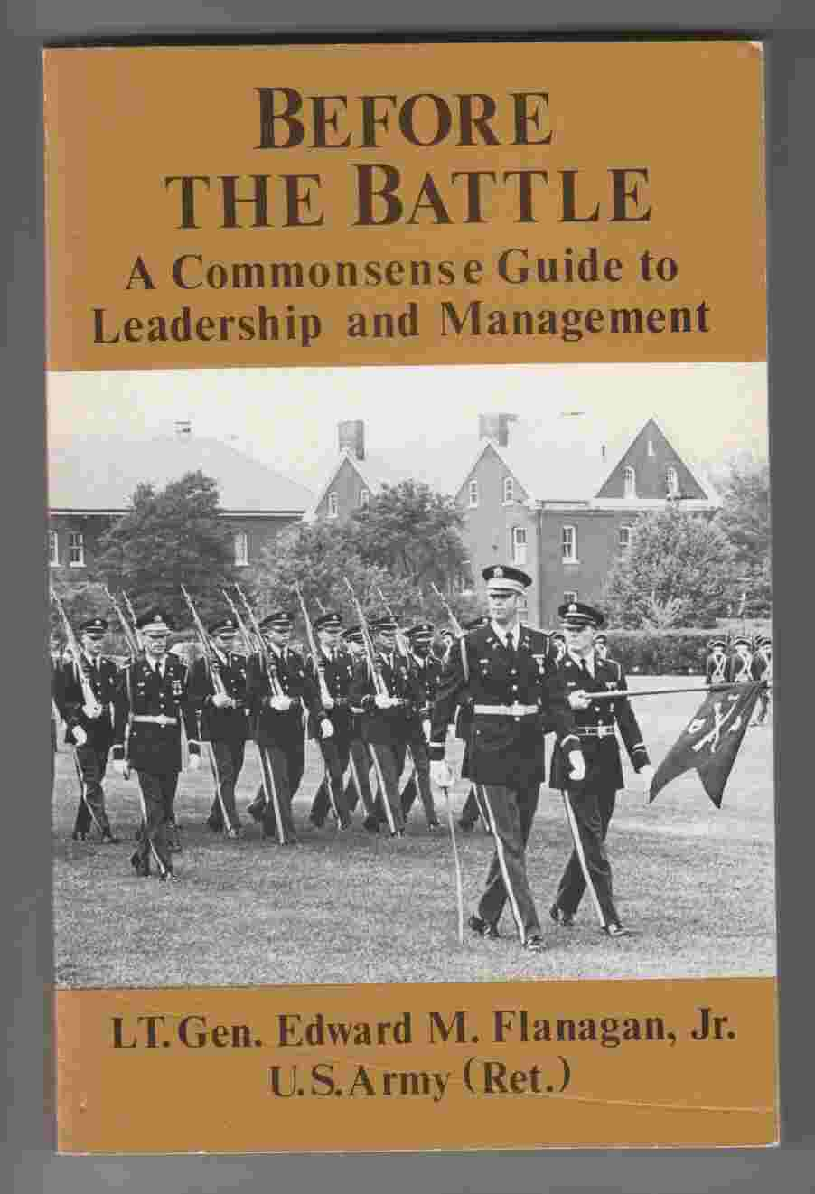 Image for Before the Battle A Commonsense Guide to Leadership and Management