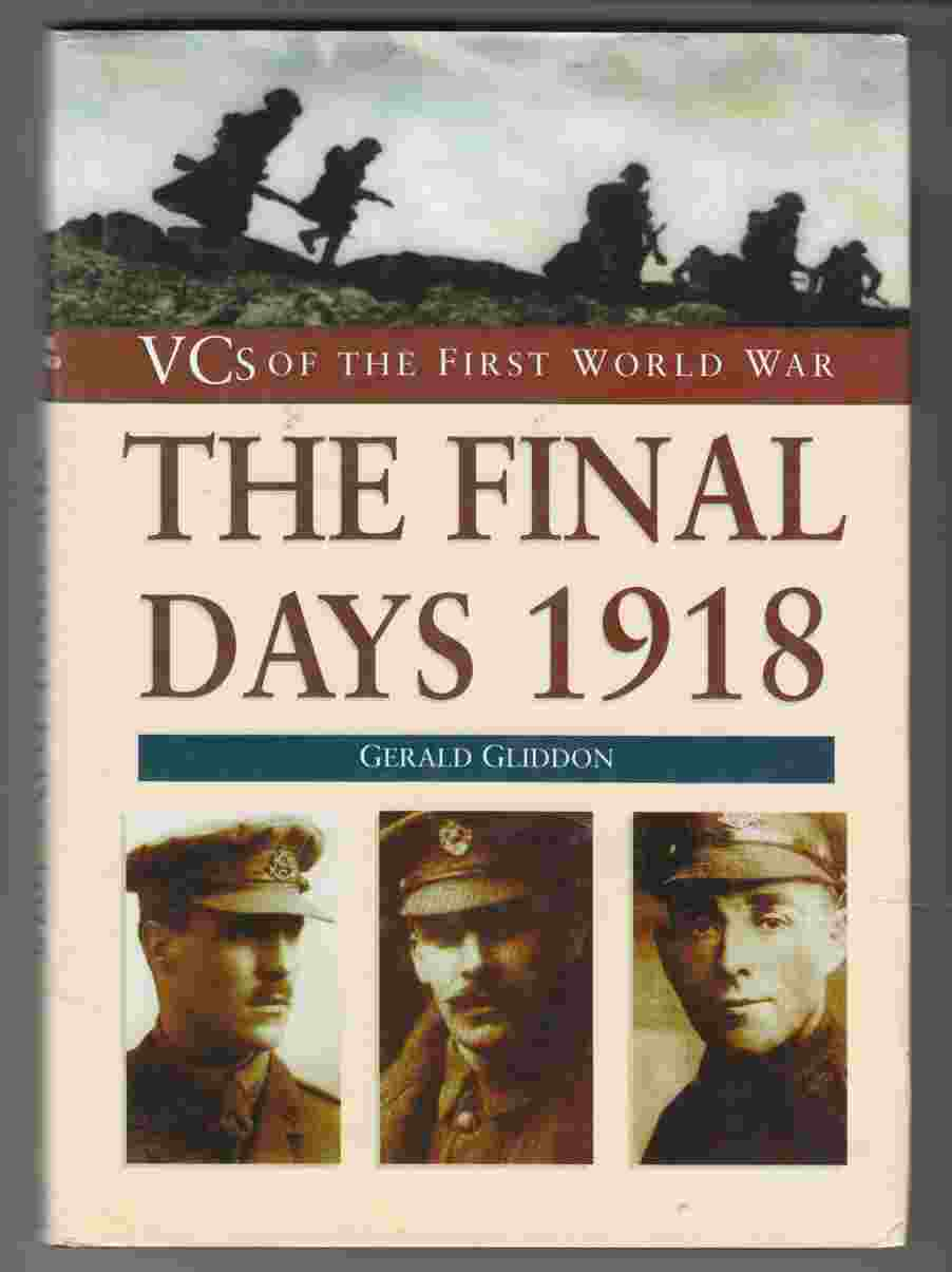 Image for VCs of the First World War The Final Days: 1918