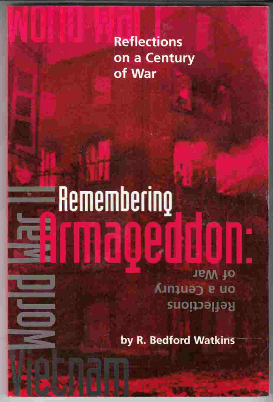 Image for Remembering Armageddon: Reflections on a Century of War
