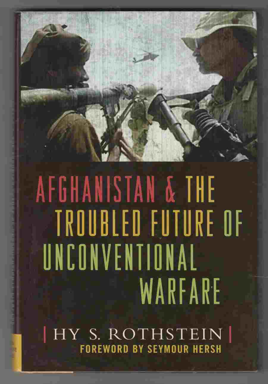 Image for Afghanistan and the Troubled Future of Unconventional Warfare