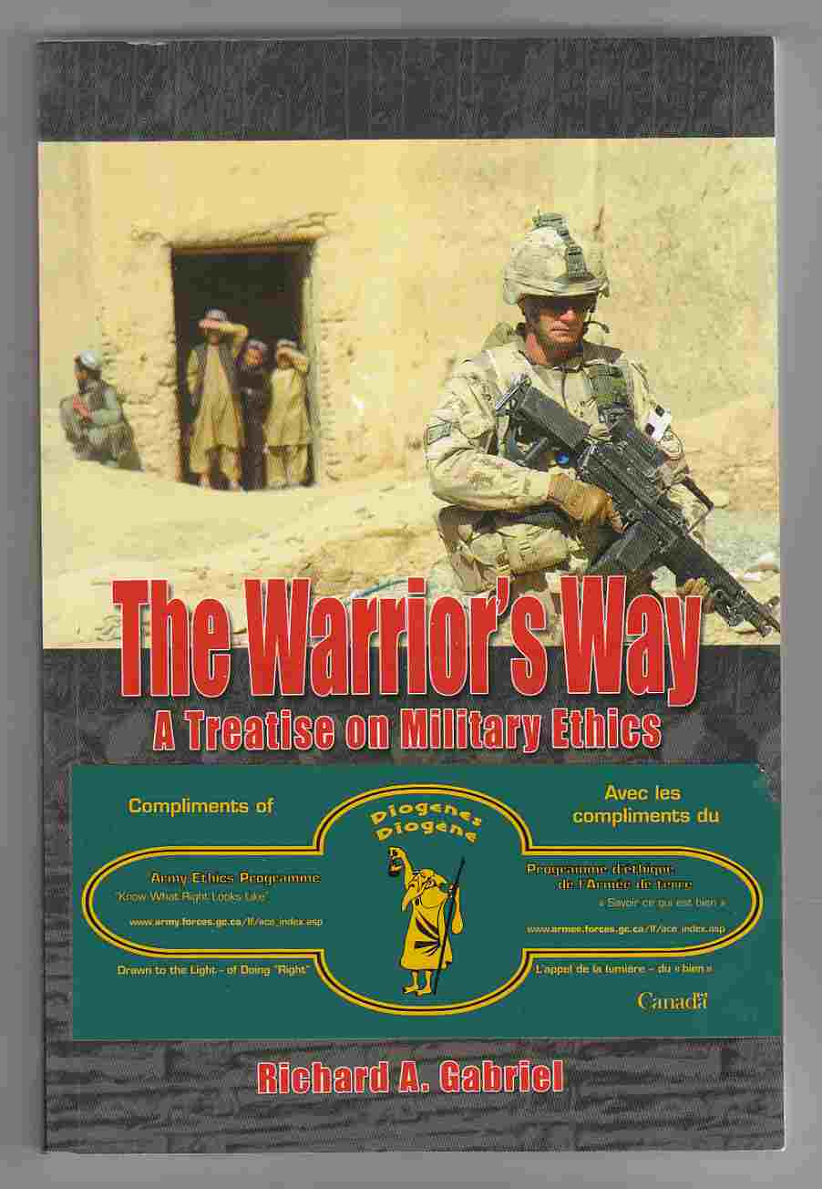 Image for The Warrior's Way A Treatise on Military Ethics