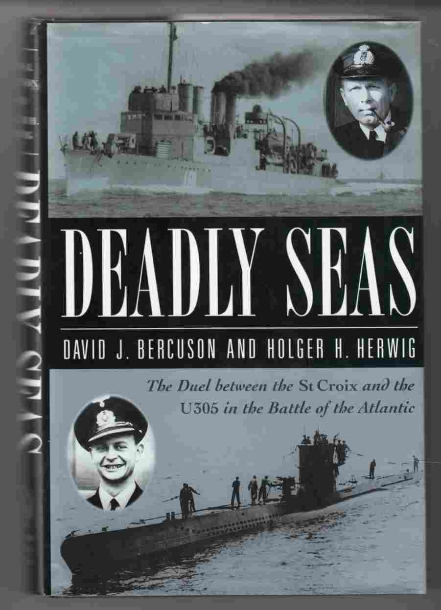 Image for Deadly Seas The Story of the St. Croix, the U305 and the Battle of the Atlantic
