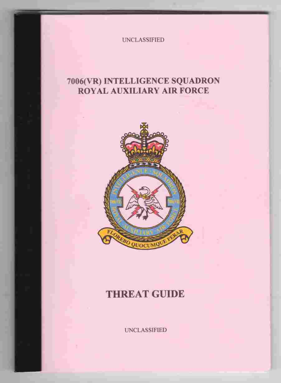 Image for 7006 (VR) Intelligence Squadron Royal Auxiliary Air Force Threat Guide