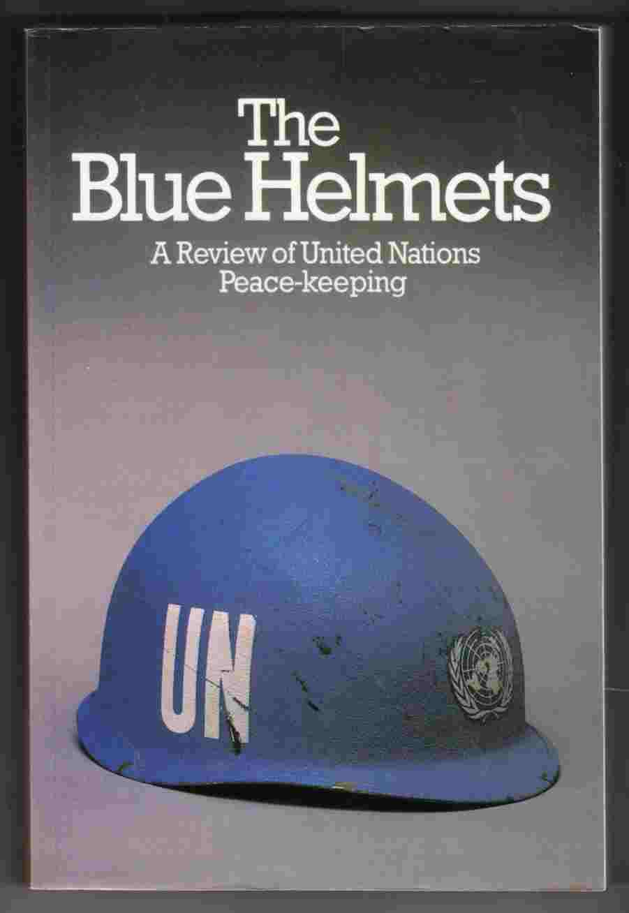 Image for The Blue Helmets A Review of United Nations Peace-Keeping