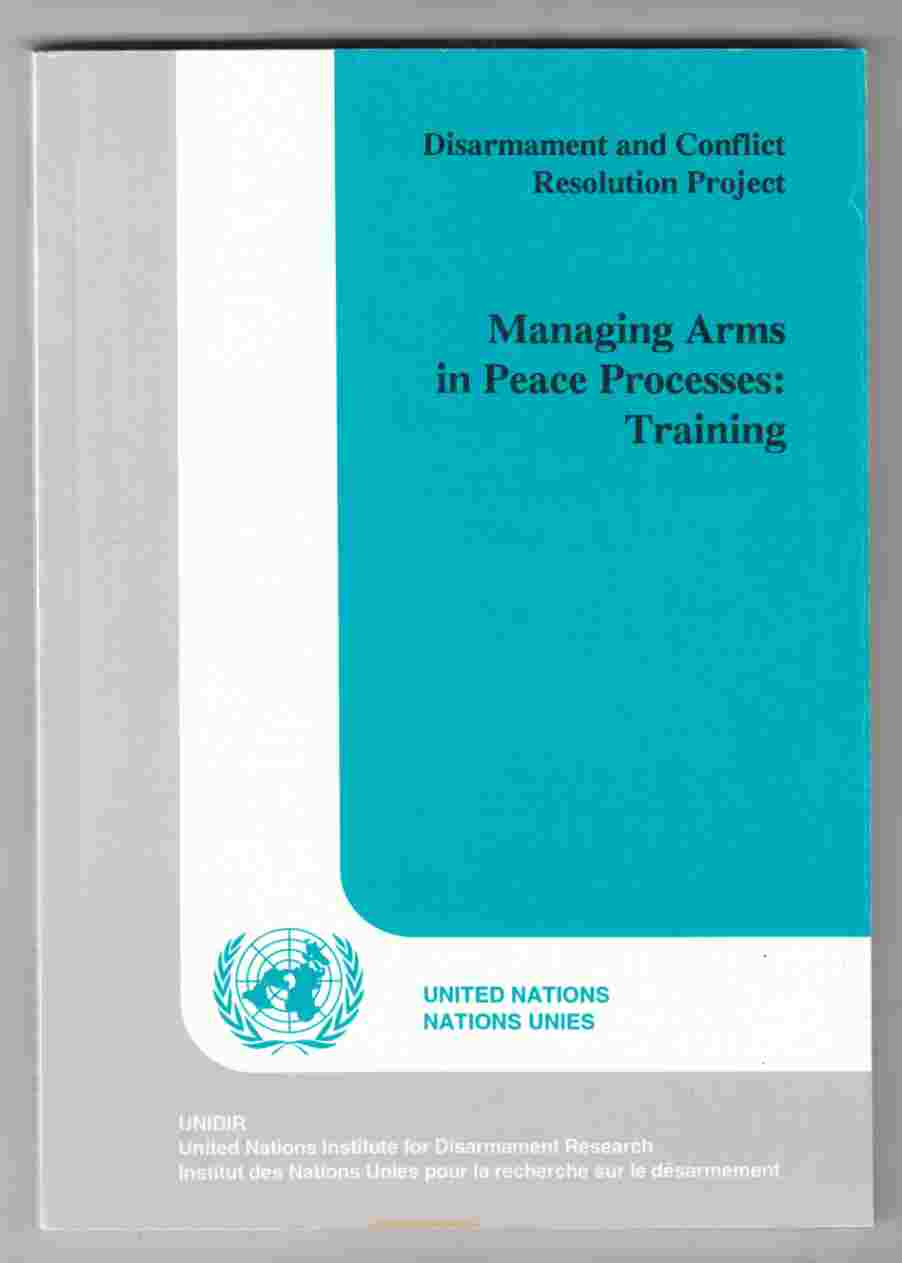 Image for Managing Arms in Peace Processes: Training