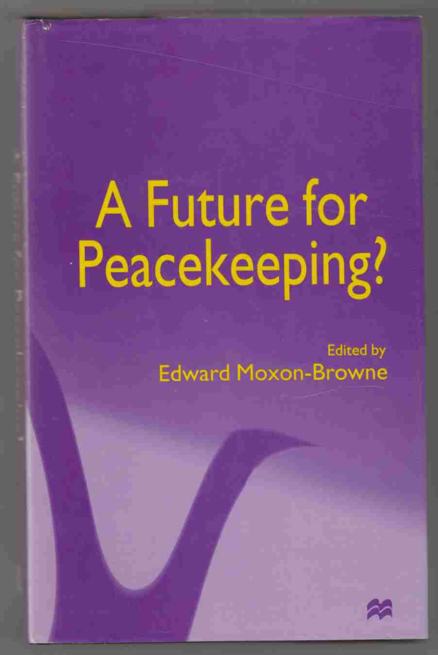 Image for A Future for Peacekeeping?