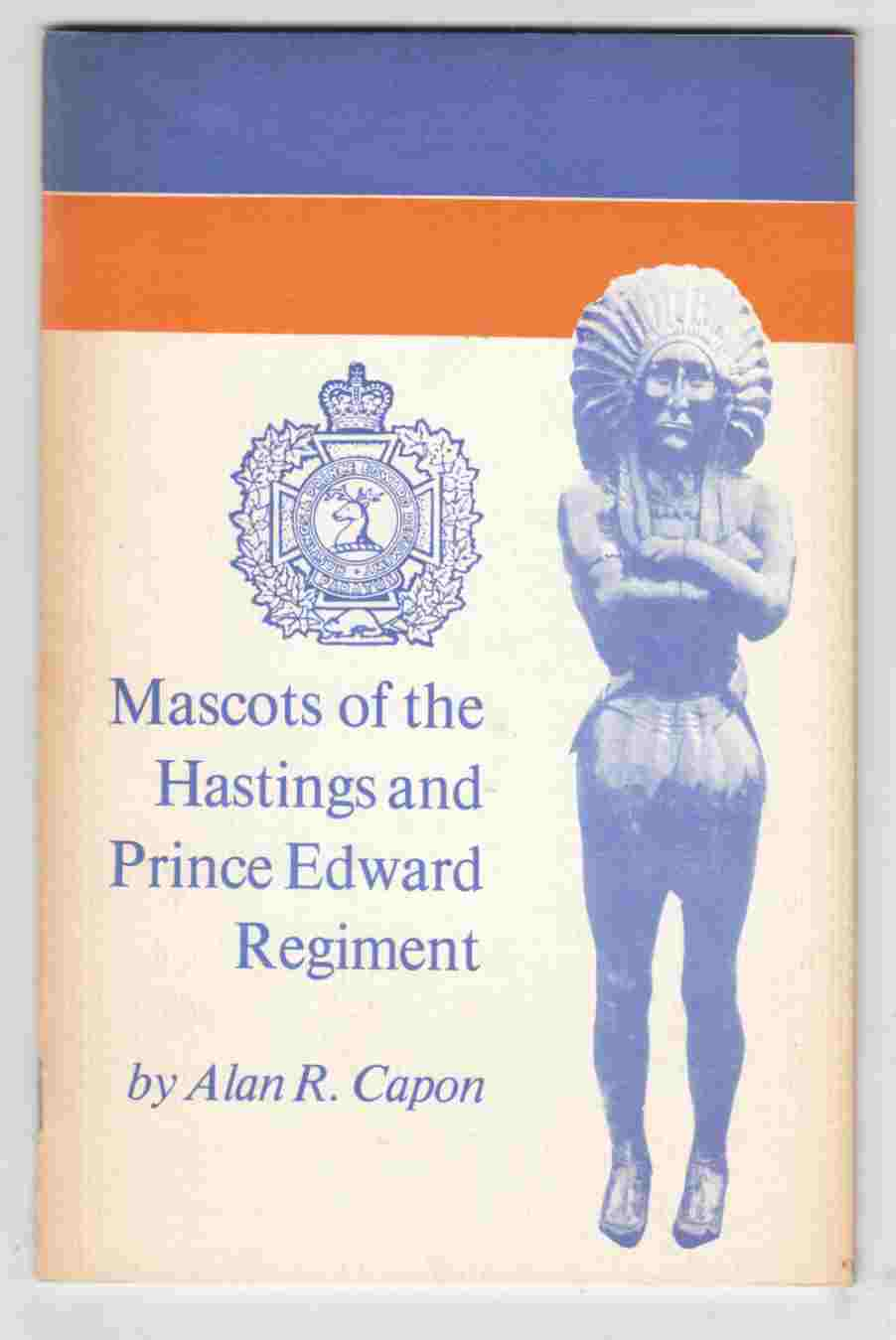 Image for Mascots of the Hastings and Price Edward Regiment