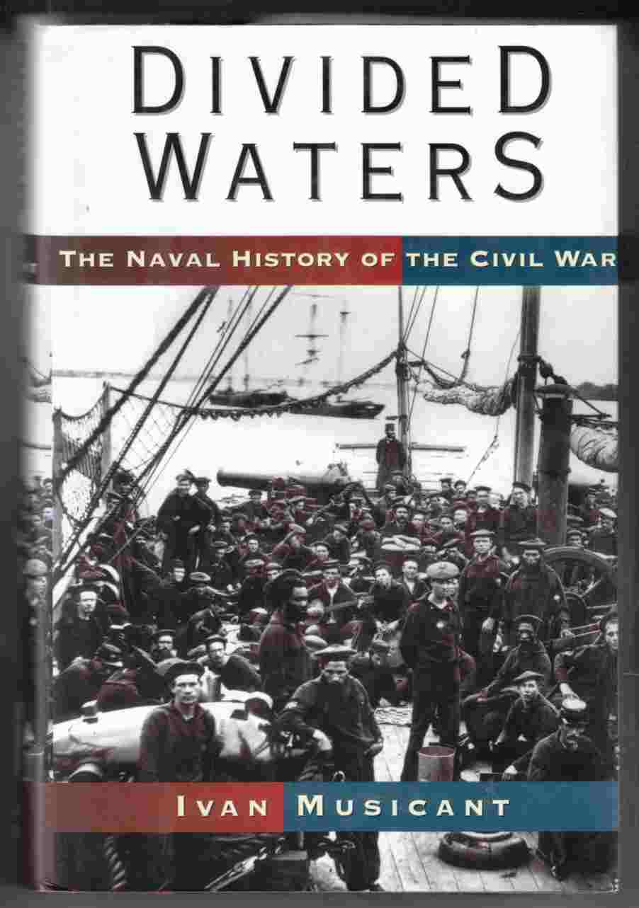 Image for Divided Waters The Naval History of the Civil War