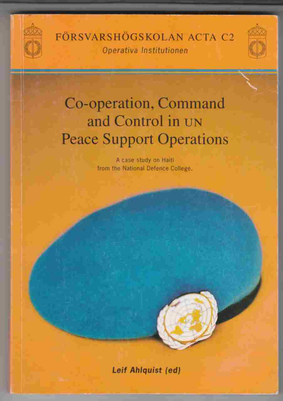 Image for Co-Operation, Command and Control in UN Peace Support Operations
