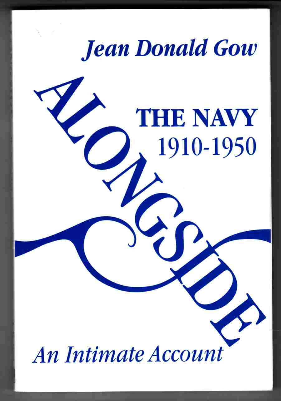 Image for Alongside:  The Navy 1910-1950: an Intimate Account