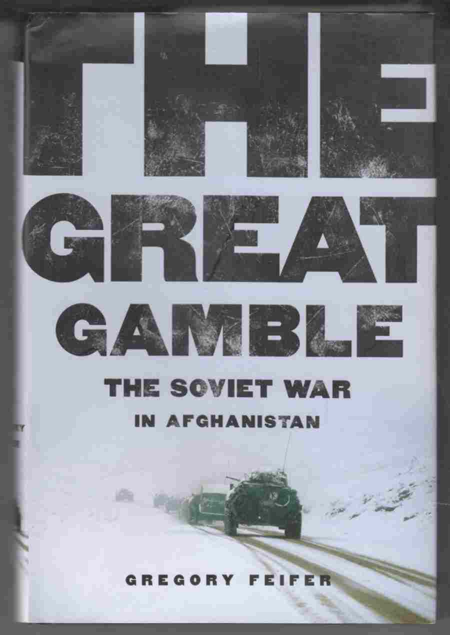 Image for The Great Gamble The Soviet War in Afghanistan