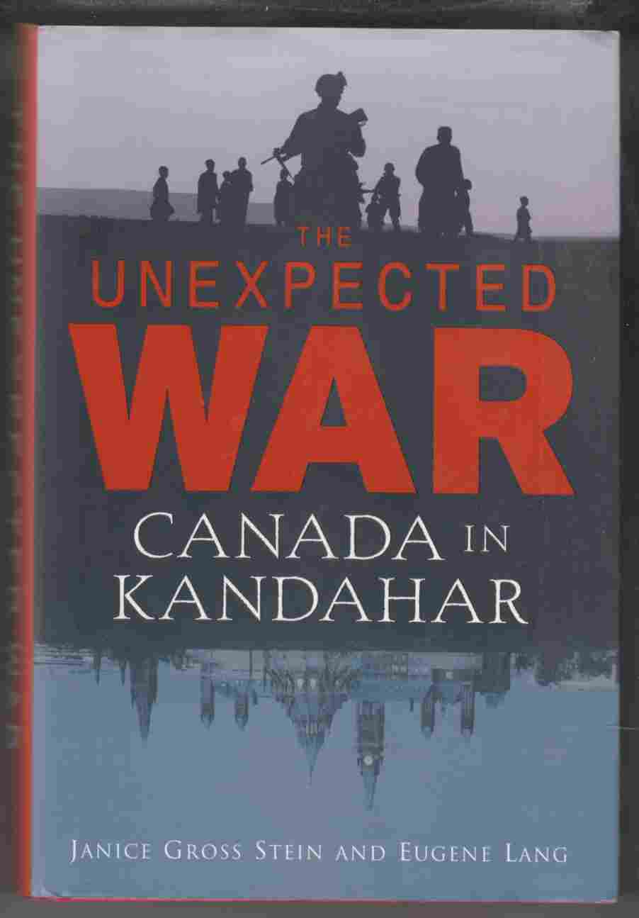 Image for The Unexpected War Canada in Kandahar
