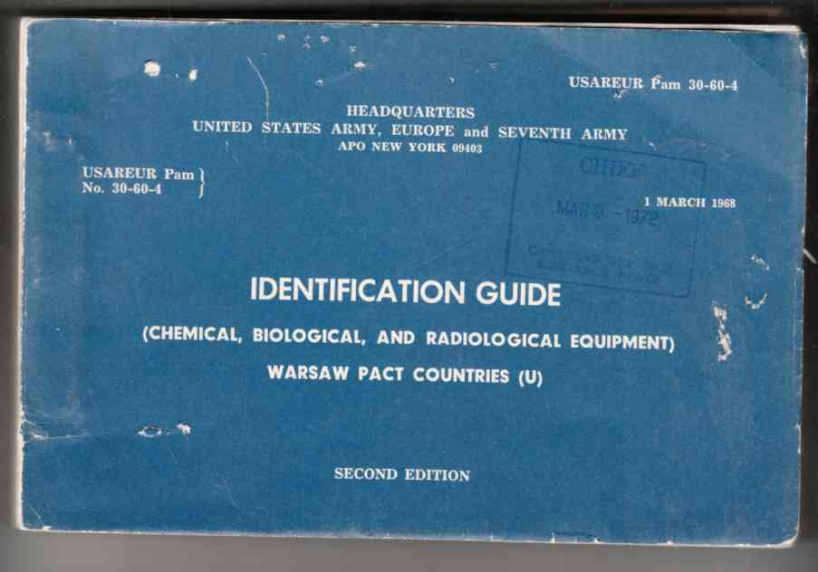 Image for Identification Guide (Chemical, Biological, and Radiological Equipment) Warsaw Pact Countries (U) Second Edition, Pamphlet No. 30-60-4