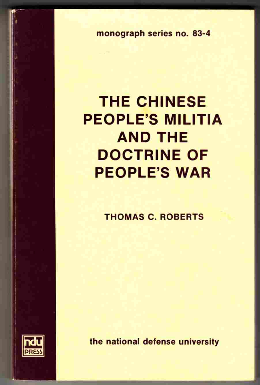Image for The Chinese People's Militia and the Doctrine of People's War