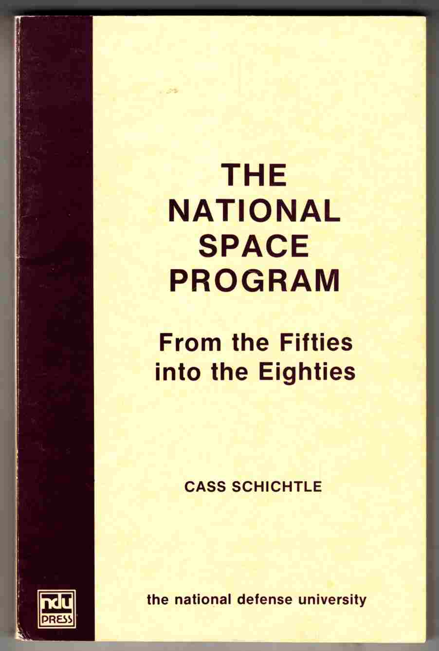 Image for The National Space Program From the Eighties Into the Fifties