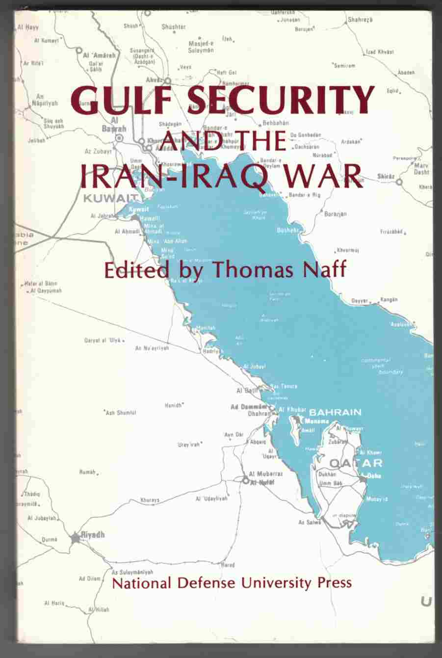Image for Gulf Security and the Iran-Iraq War