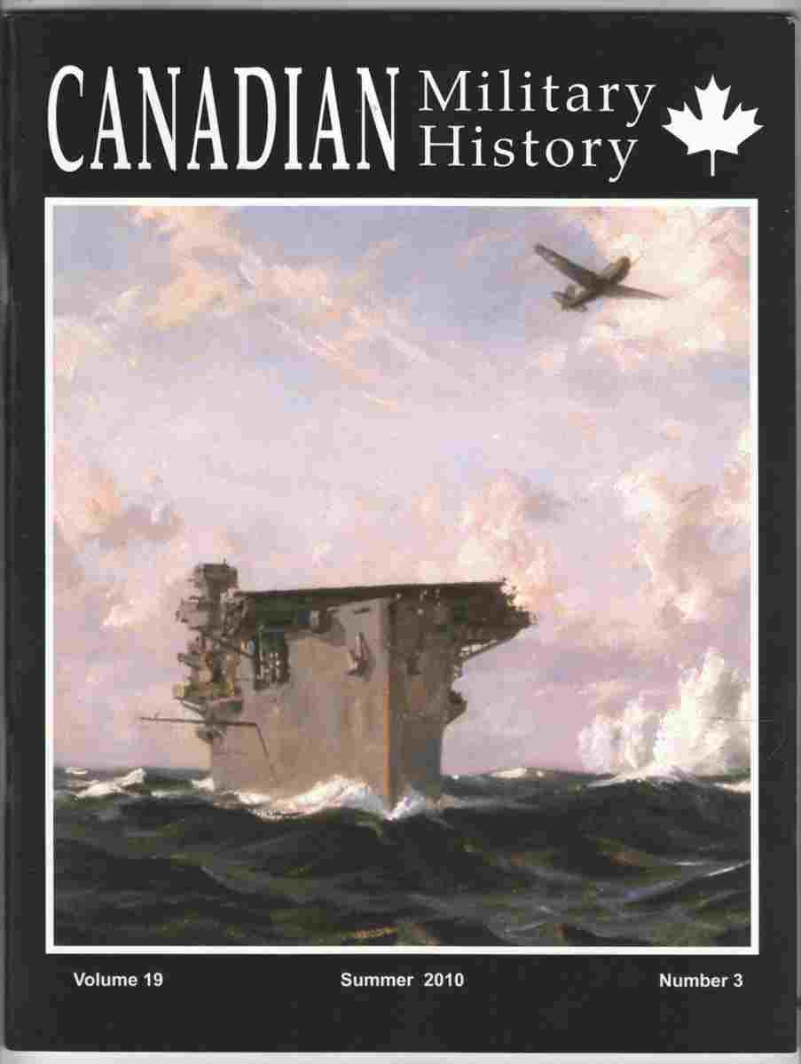 Image for Canadian Military History Summer 2010 Volume 19, Number 3