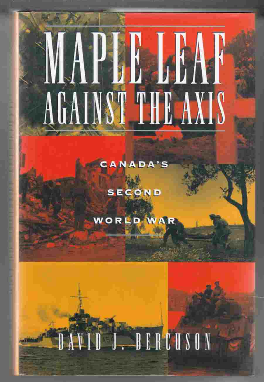 Image for Maple Leaf Against the Axis Canada's Second World War