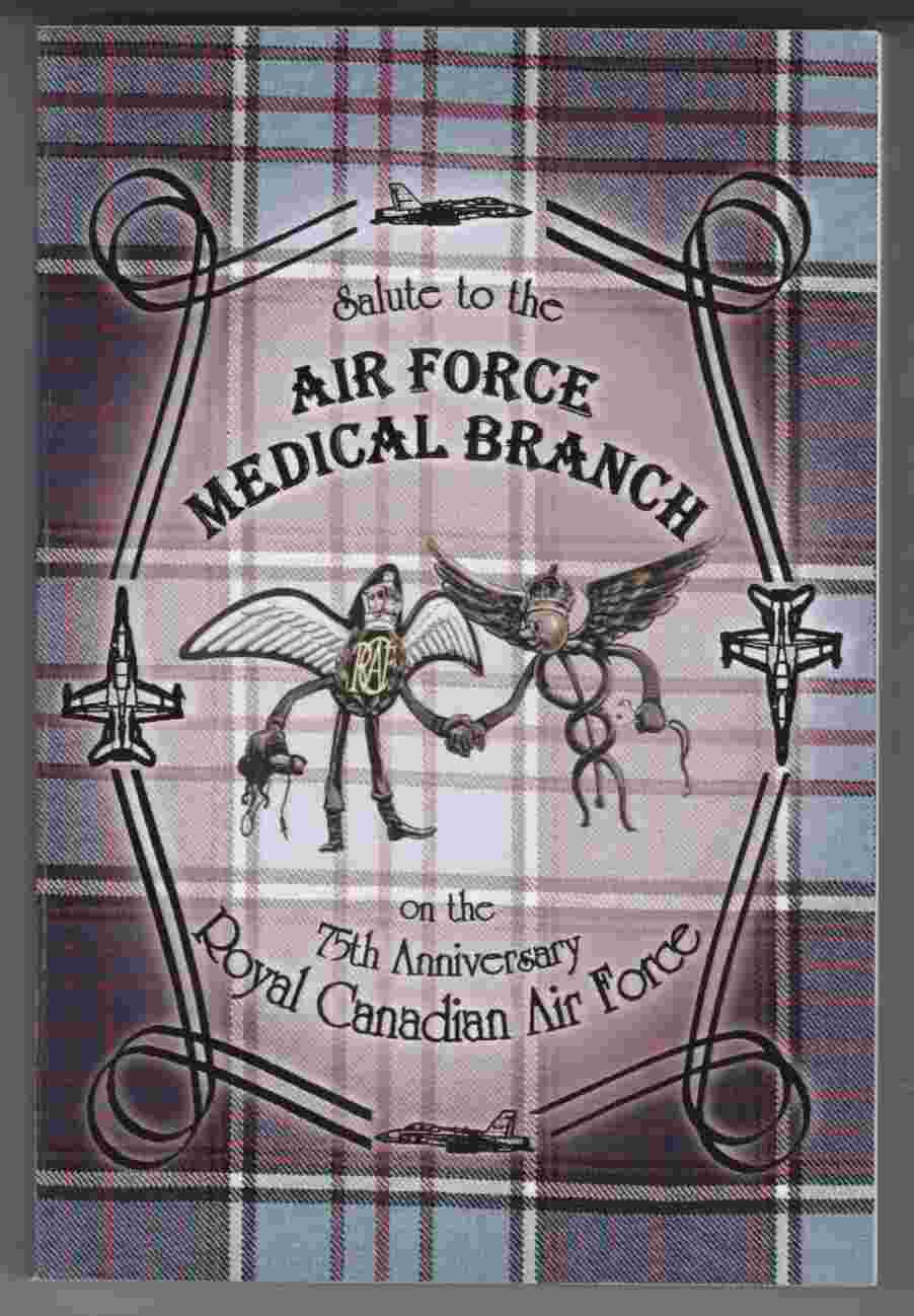 Image for Salute to the Air Force Medical Branch on the 75th Anniversary Royal Canadian Air Force