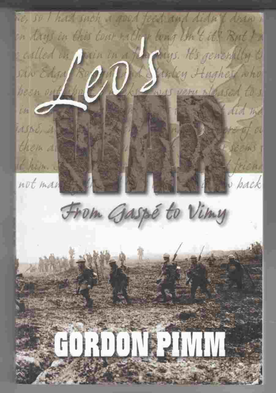Image for Leo's War From Gaspe to Vimy