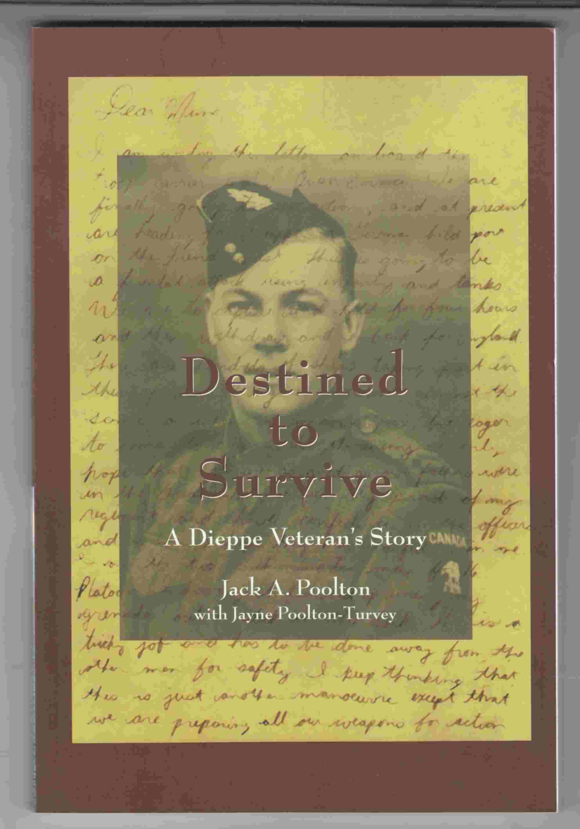 Image for Destined to Survive A Dieppe Veteran's Story