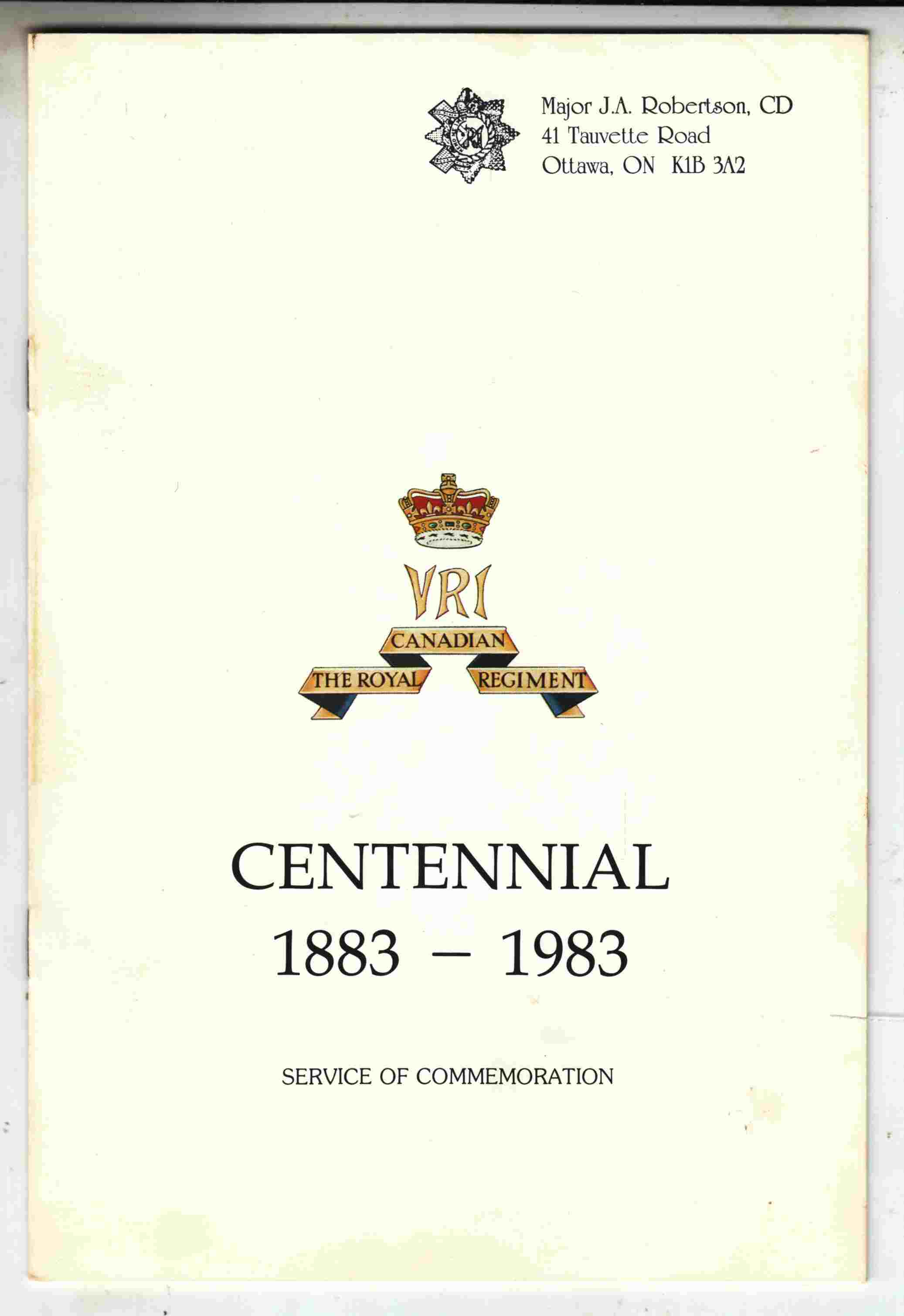 Image for The Royal Canadian Regiment Centennial 1883 - 1983 Service of Commemoration