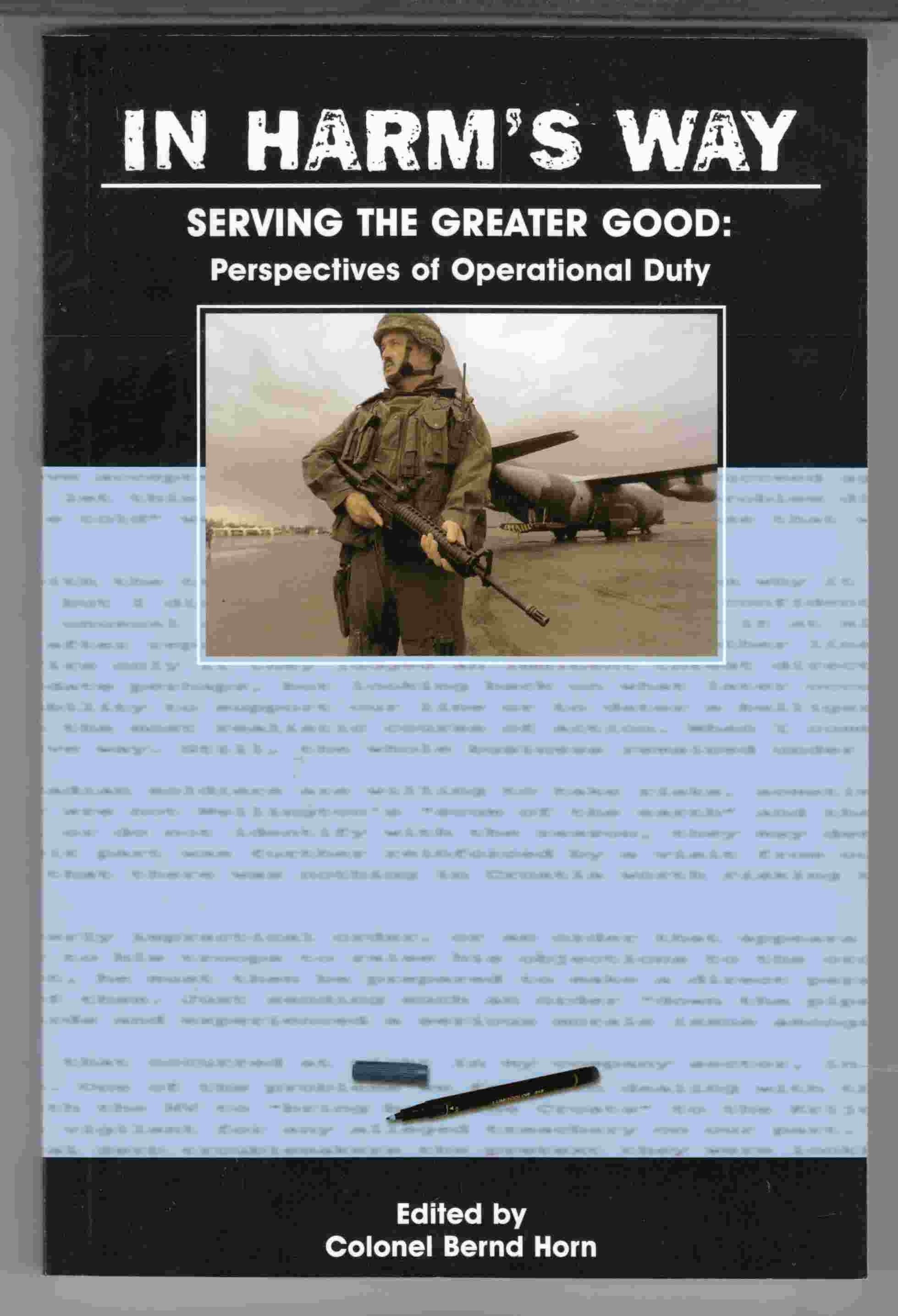 Image for In Harm's Way Serving the Greater Good: Perspectives of Operational Duty