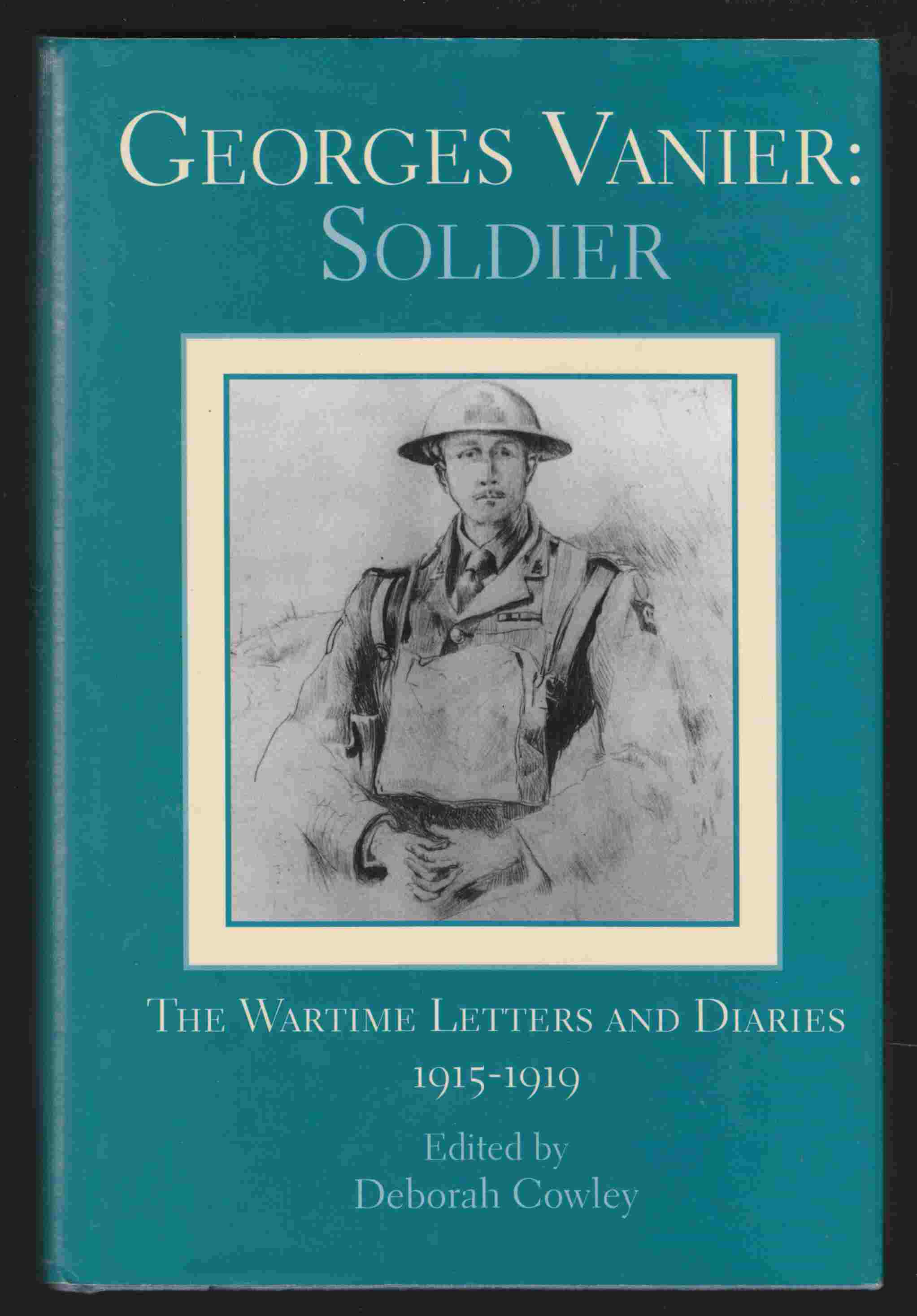 Image for Georges Vanier: Soldier The Wartime Letters and Diaries 1915-1919