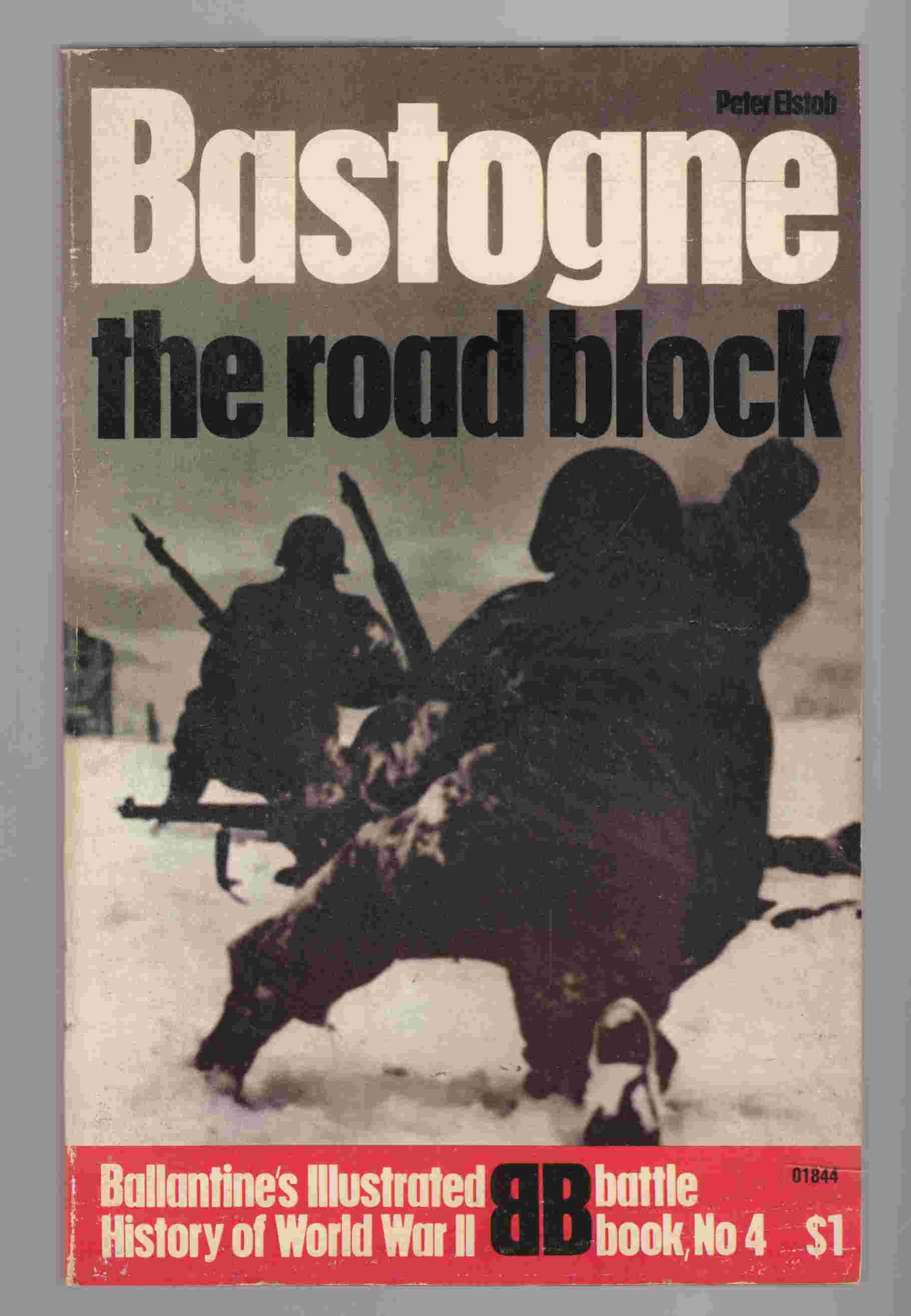 Image for Bastogne: The Road Block