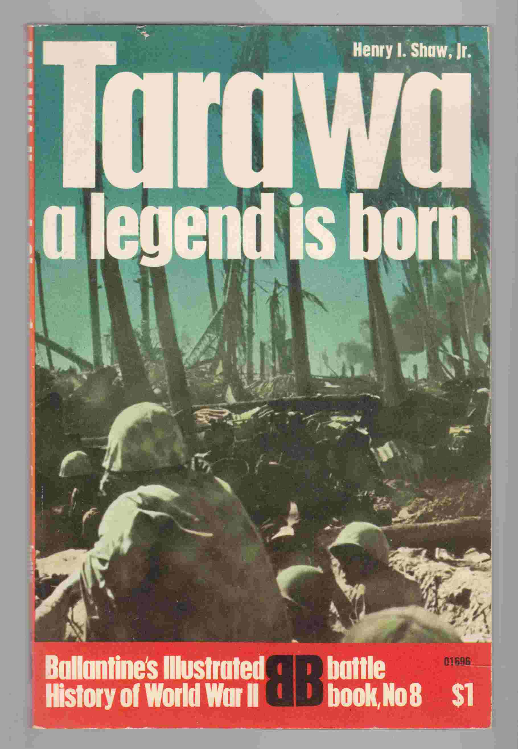 Image for Tarawa:  A Legend is Born