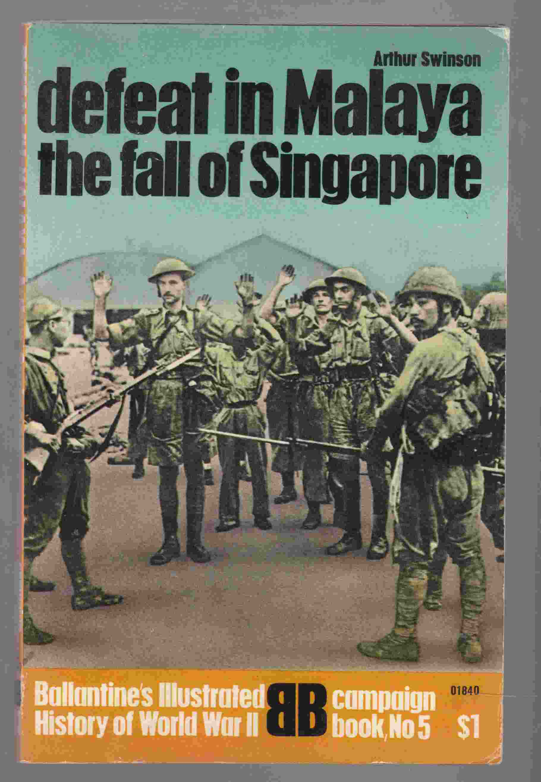Image for Defeat in Malaya:  The Fall of Singapore