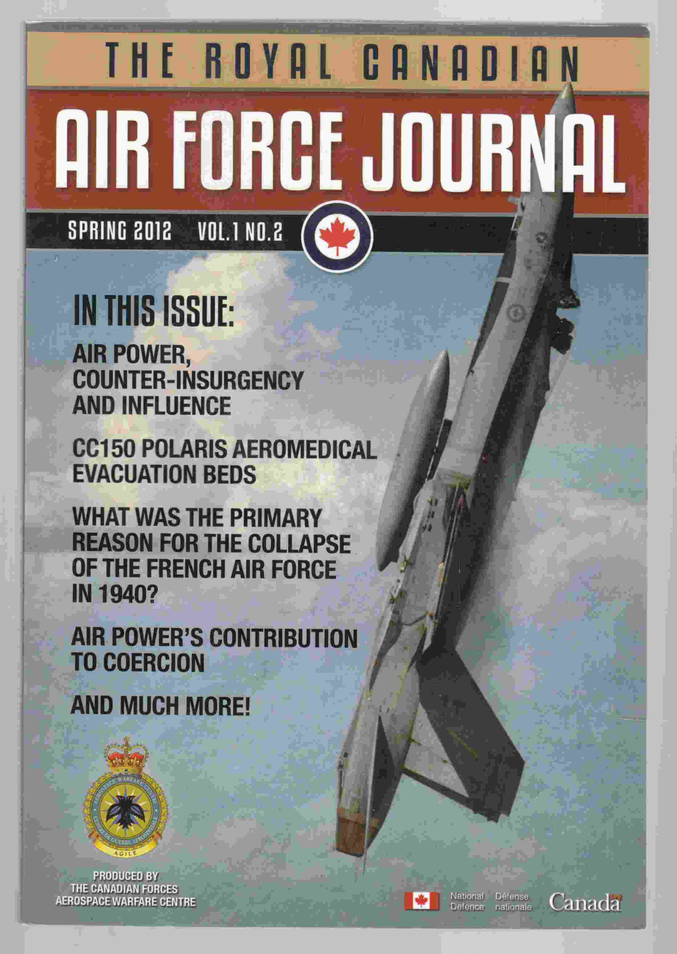 Image for The Royal Canadian Air Force Journal Spring 2012 Vol 1. No. 2 / La Revue De L'Aviation Royale Canadienne Printemps 2012 Vol 1. No. 2