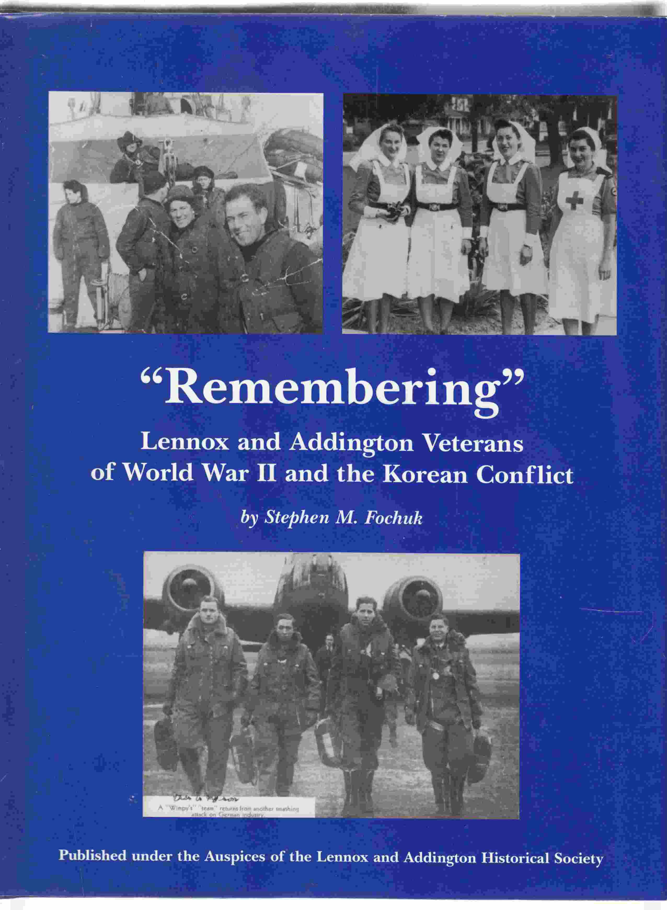 Image for Remembering: Lennox and Addington Veterans of World War II and the Korean Conflict