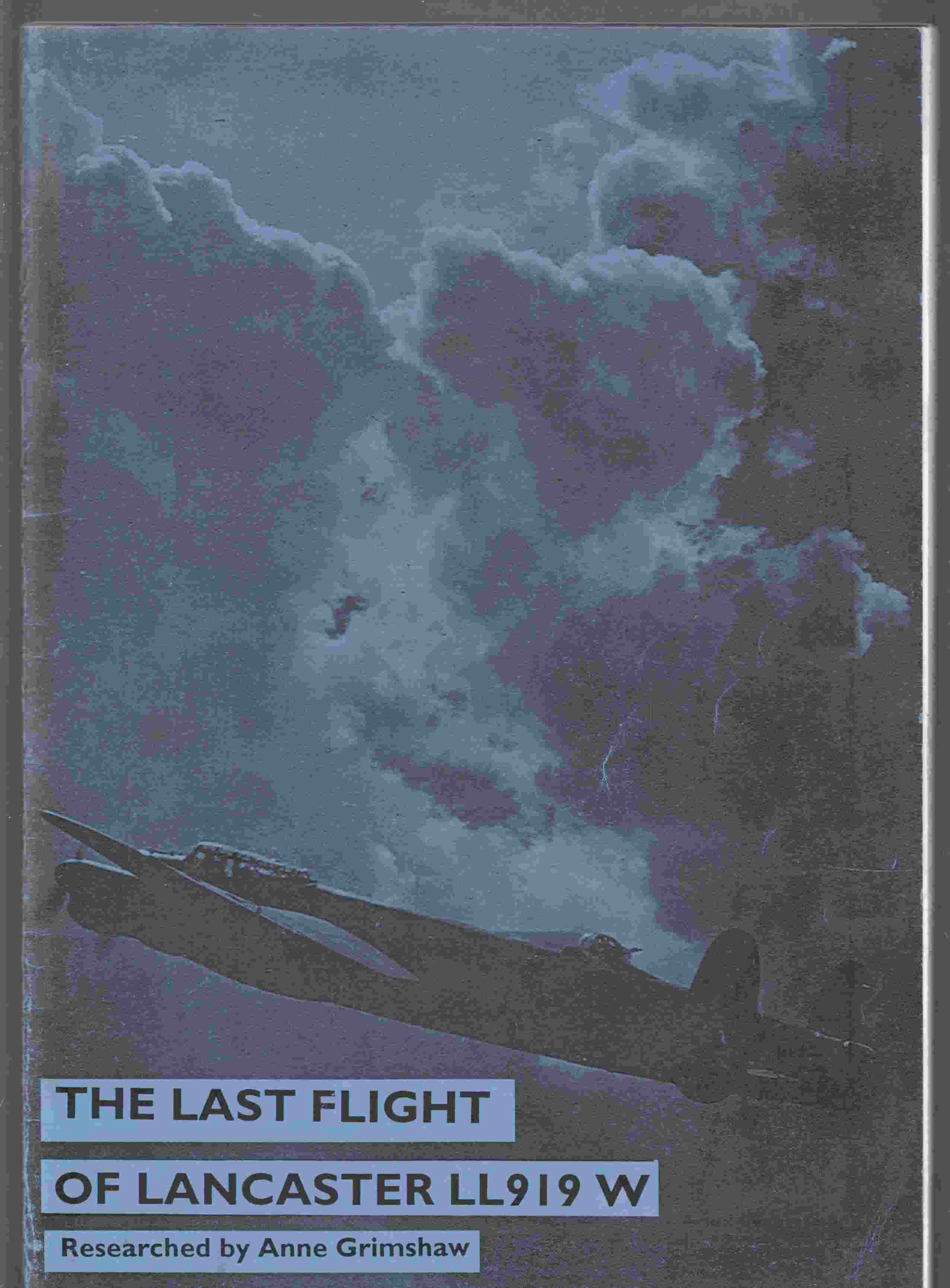 Image for The Last Flight of Lancaster LL919W