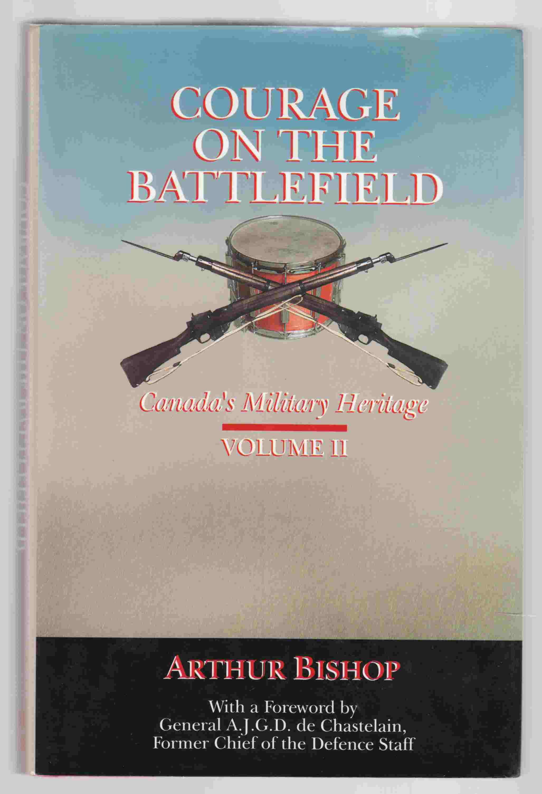 Image for Courage on the Battlefield: Volume II Canada's Military Heritage