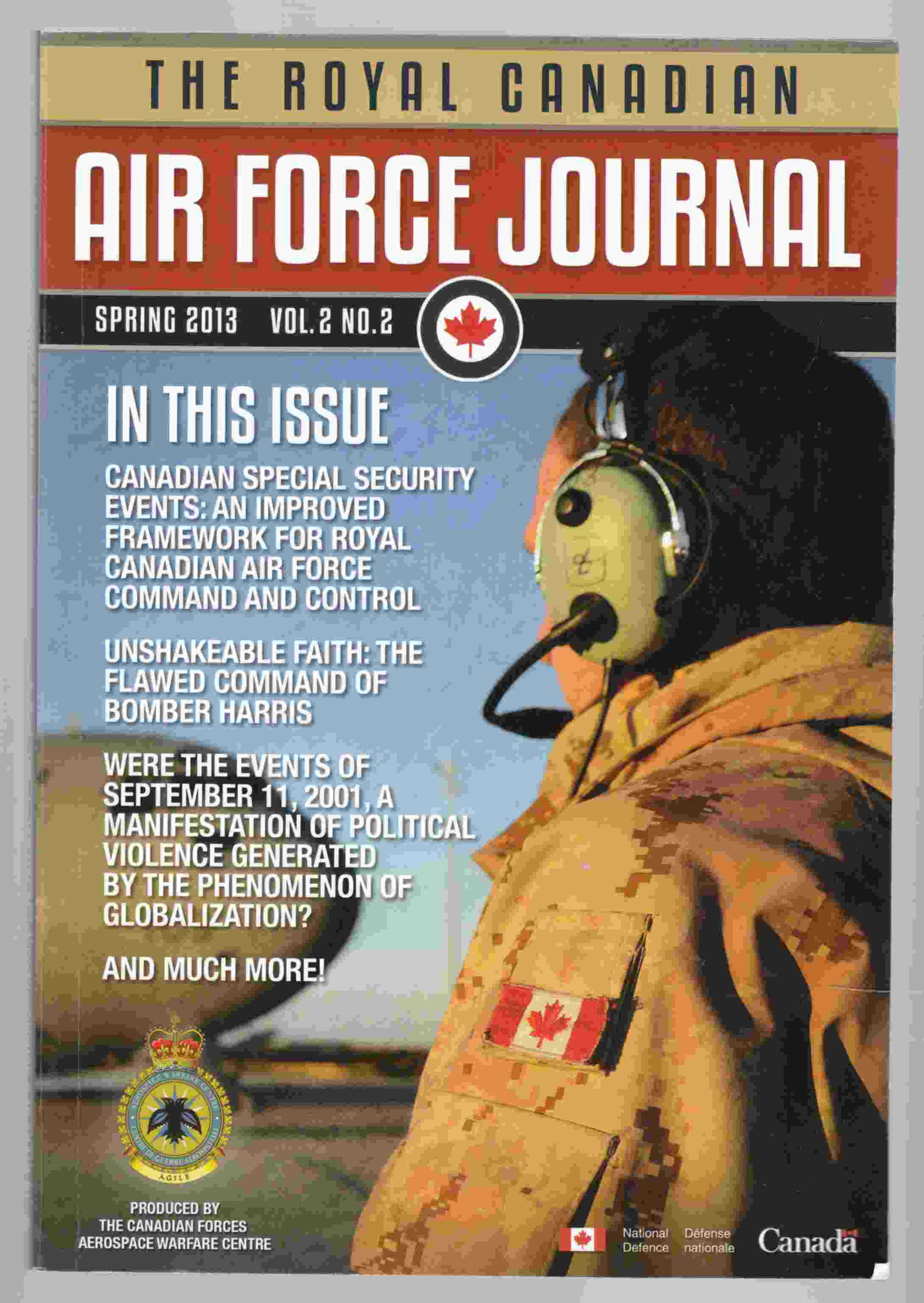Image for The Royal Canadian Air Force Journal Spring 2013 Vol 3. No. 2 / La Revue De L'Aviation Royale Canadienne Printemps 2013 Vol 2. No. 2