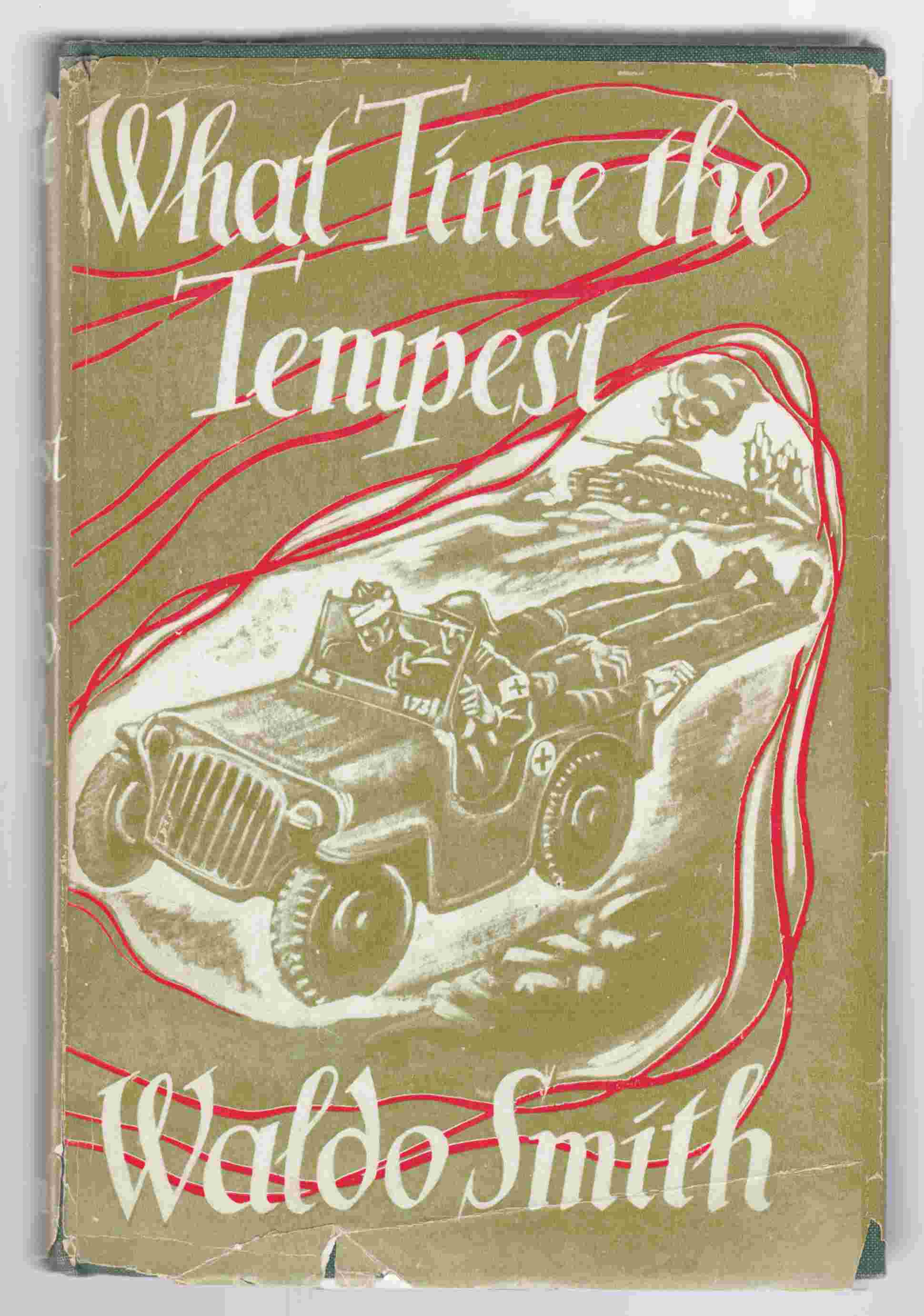 Image for What Time the Tempest An Army Chaplain's Story