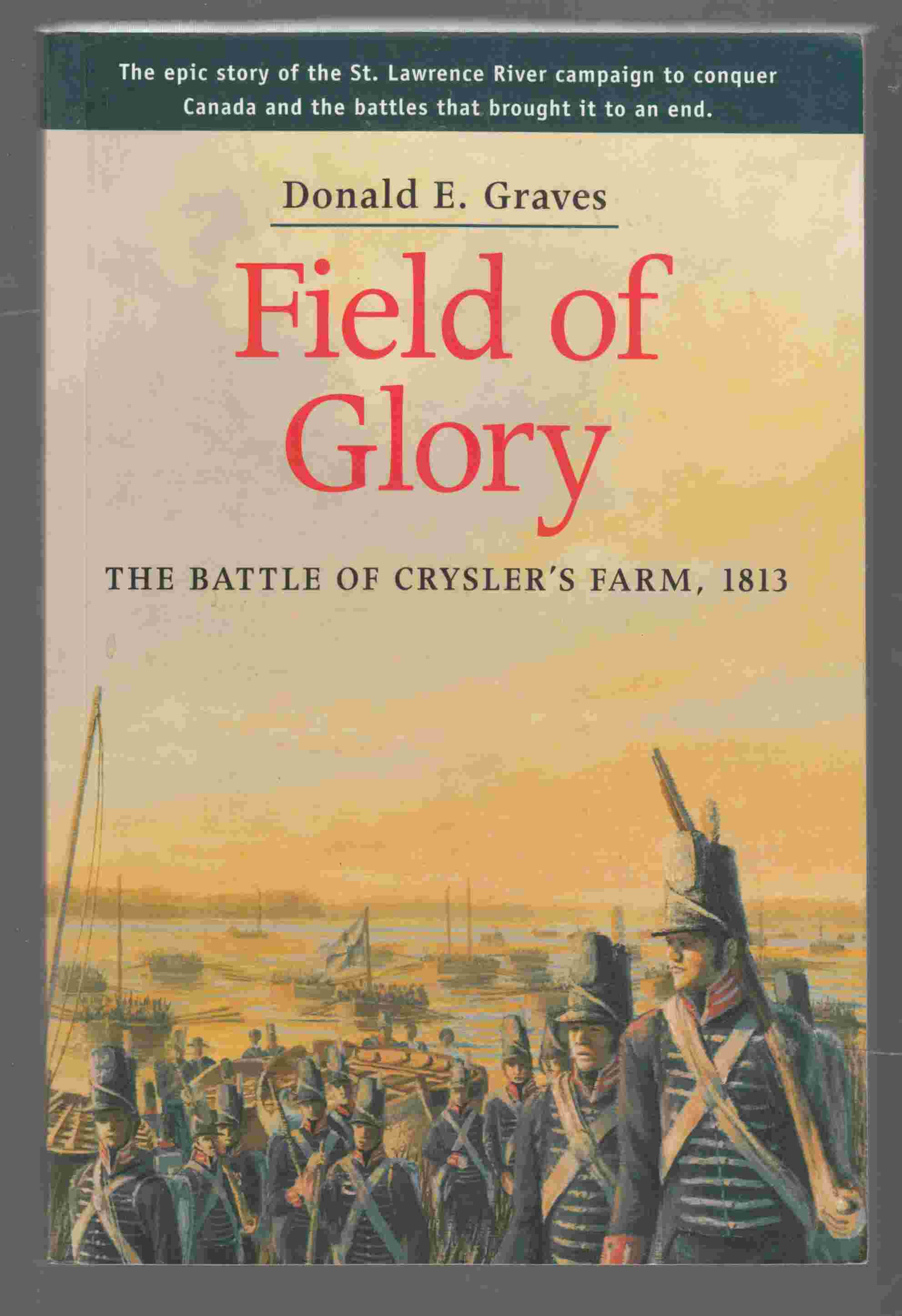 Image for Field of Glory The Battle of Crysler's Farm, 1813