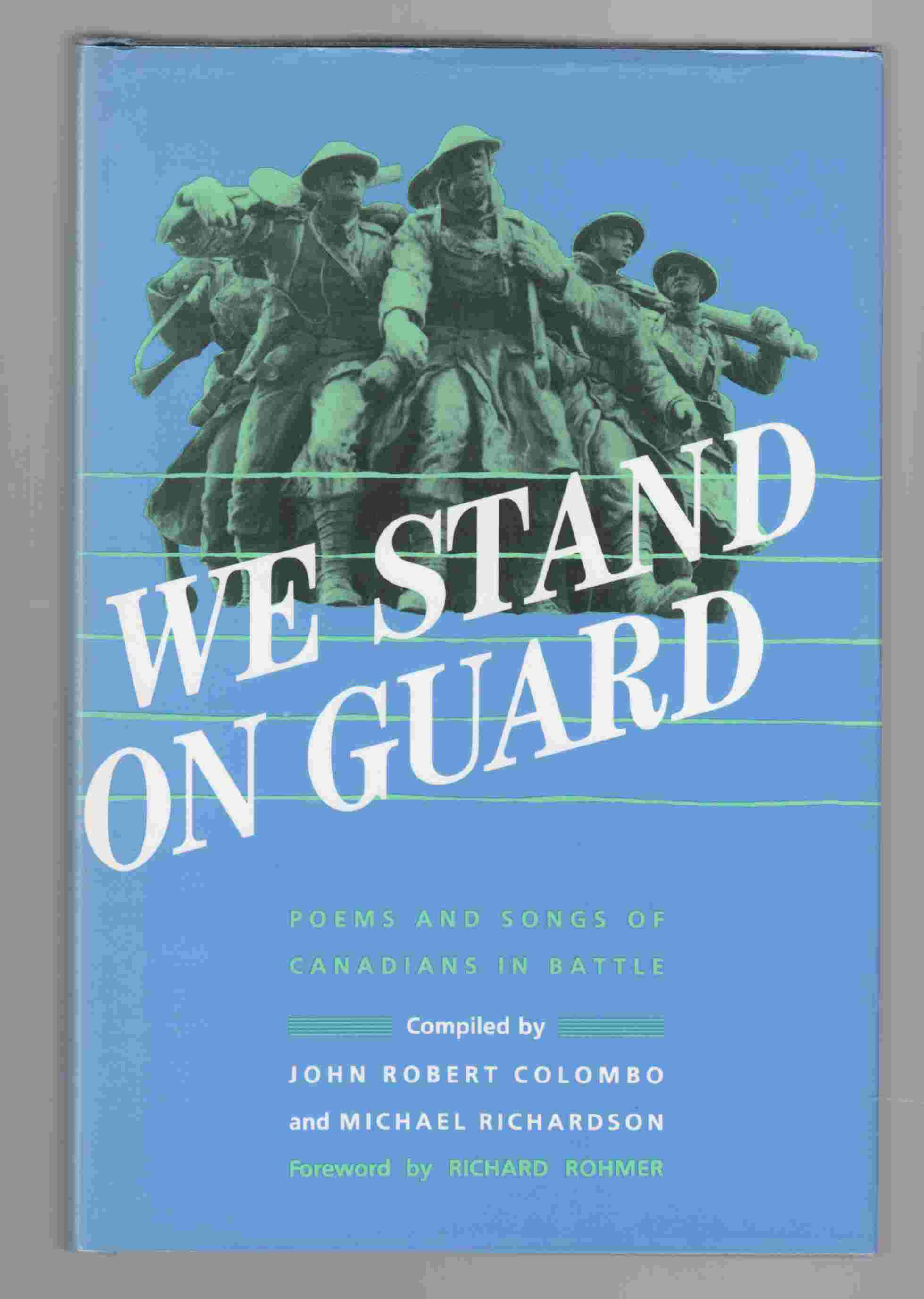 Image for We Stand on Guard Poems and Songs of Canadian in Battle