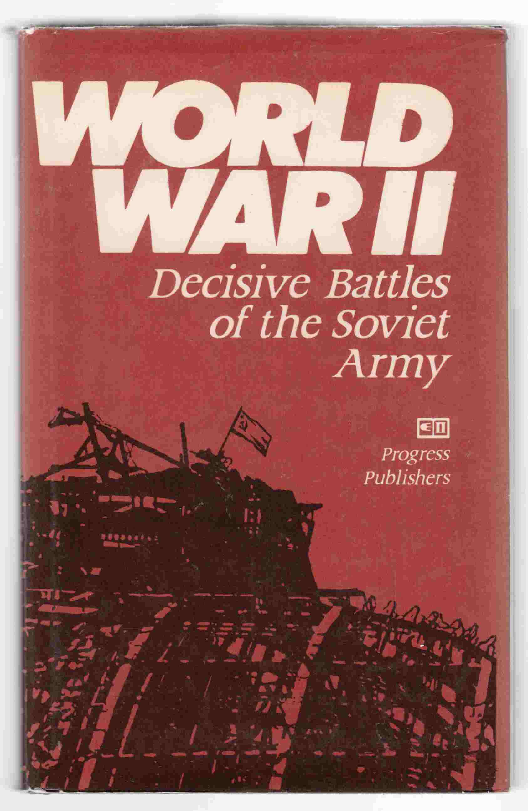 Image for World War II Decisive Battles of the Soviet Army