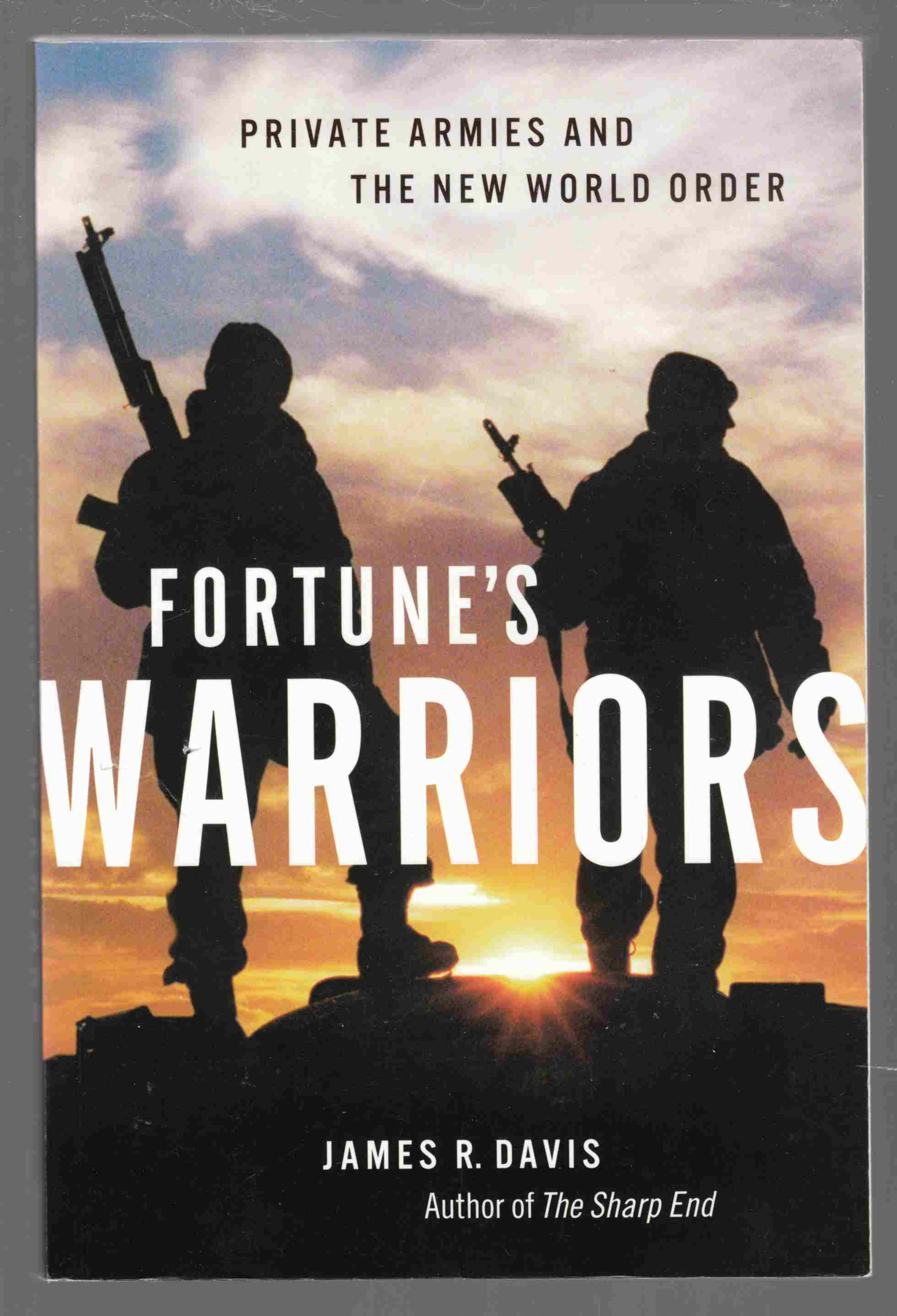 Image for Fortune's Warriors:  Private Armies and the New World Order